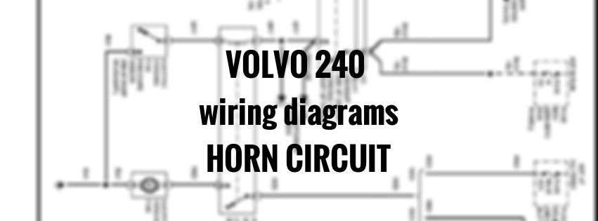 volvo 240  1991 - 1993  - wiring diagrams - horn circuit